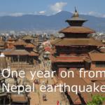 あれから1年(M7.8ネパール大地震2015.4.25)